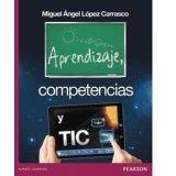 APRENDIZAJE, COMPETENCIAS Y TIC (TECNOLOGIAS DE LA INFORMAC