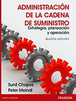 ADMINISTRACION DE LA CADENA DE SUMINISTRO5ED.