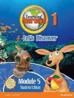 LEARNING JOURNEYS 2ED LET'S DISCOVER MODULE 1.5