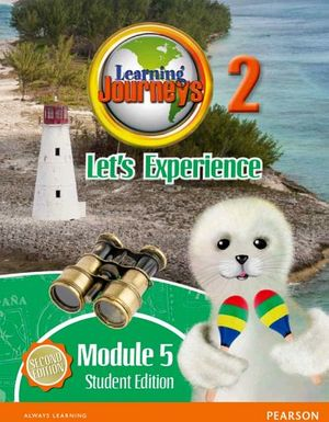 LEARNING JOURNEYS 2ED LET'S EXPERIENCE MODULE 2.5