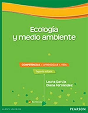 ECOLOGIA Y MEDIO AMBIENTE BACH. 2ED. -COMPETENCIAS+APRENDIZ