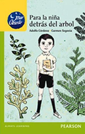 PARA LA NIÑA DETRAS DEL ARBOL (MAR ABIERTO/PLAN LECTOR PRIM.)