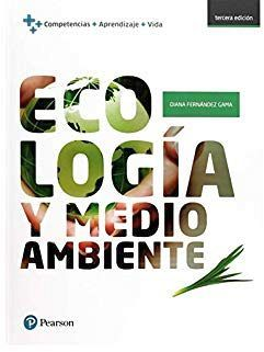 ECOLOGIA Y MEDIO AMBIENTE 3ED. -COMPETENCIAS+APRENDIZAJE+VIDA-
