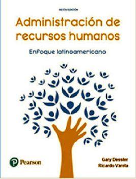 ADMINISTRACION DE RECURSOS HUMANOS 6ED. -ENFOQUE LATINOAMERICANO-