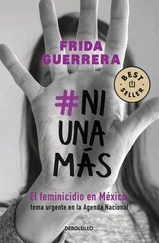 #NIUNAMAS -EL FEMINICIDIO EN MEXICO- (DEBOLSILLO)