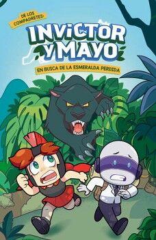 INVICTOR Y MAYO -EN BUSCA DE LA ESMERALDA PERDIDA-