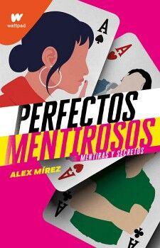 PERFECTOS MENTIROSOS (1) -MENTIRAS Y SECRETOS- (WATTPAD)