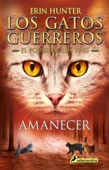 GATOS GUERREROS, LOS (6) -EL PODER DE LOS TRES- (AMANECER)