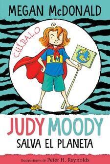 JUDY MOODY -SALVA EL PLANETA-