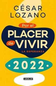 LIBRO AGENDA POR EL PLACER DE VIVIR 2022