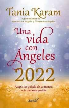 LIBRO AGENDA UNA VIDA CON ÁNGELES 2022