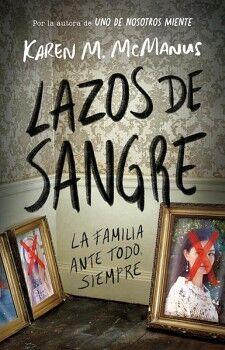 LAZOS DE SANGRE -LA FAMILIA ANTE TODO, SIEMPRE- (JUVENIL)