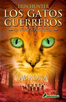GATOS GUERREROS, LOS (3) -AURORA- (LA NUEVA PROFECÍA)