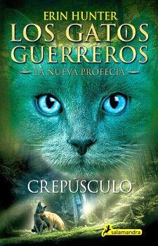 GATOS GUERREROS, LOS (5) -CREPÚSCULO- (LA NUEVA PROFECÍA)