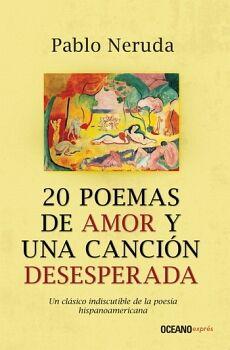 20 POEMAS DE AMOR Y UNA CANCION DESESPERADA -BOLSILLO- (EXPRESS)