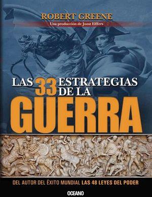 33 ESTRATEGIAS DE LA GUERRA 3ED., LAS