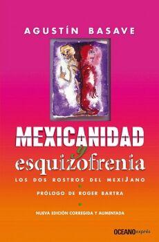 MEXICANIDAD Y ESQUIZOFRENIA (EXPRES)
