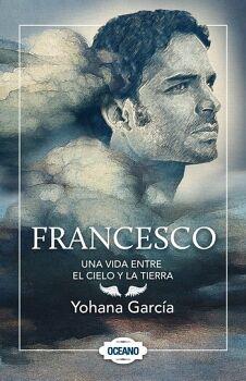 FRANCESCO -UNA VIDA ENTRE EL CIELO Y LA TIERRA- (1)