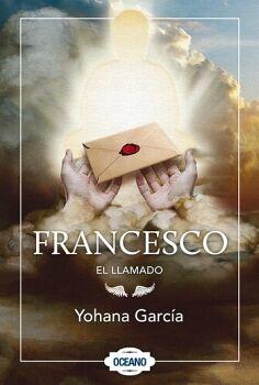 FRANCESCO (3) -EL LLAMADO-