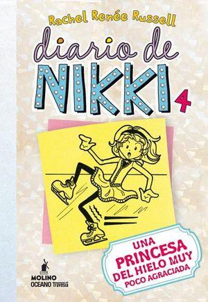 DIARIO DE NIKKI 4 -UNA PRINCESA DE HIELO MUY POCO AGRACIADA-