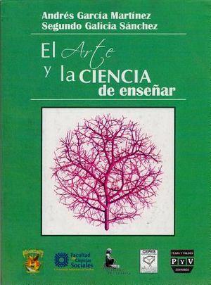 ARTE Y LA CIENCIA DE ENSEÑAR, EL