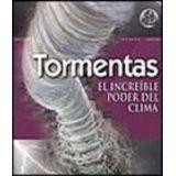 TORMENTAS     -EL INCREIBLE PODER DEL CLIMA- INFINITY