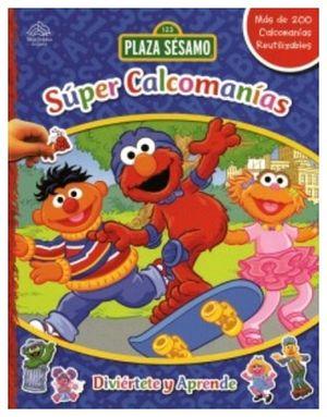 SUPER CALCOMANIAS -PLAZA SESAMO-
