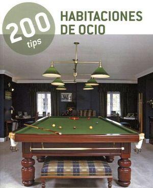 200 TIPS -HABITACIONES DE OCIO-