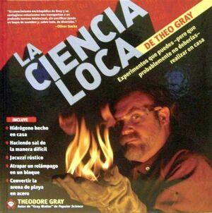 CIENCIA LOCA DE THEO GRAY, LA