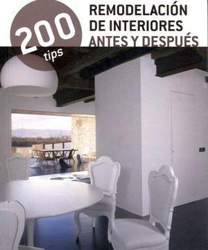 200 TIPS -REMODELACION DE INTERIORES ANTES Y DESPUES-