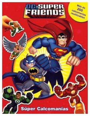 SUPERCALCOMANIAS -DC SUPER FRIENDS-