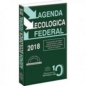 AGENDA ECOLOGICA FEDERAL 2018