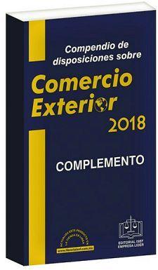 COMPENDIO DE DISP. COMERCIO EXTERIOR ECONOMICO 2018 Y COMPLEMENTO