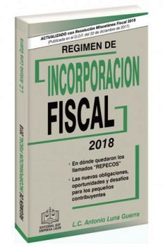 REGIMEN DE INCORPORACION FISCAL 2018