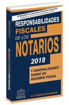RESPONSABILIDADES FISCALES DE LOS NOTARIOS 2018