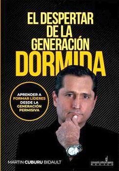 DESPERTAR DE LA GENERACIÓN DORMIDA, EL -APRENDER A FORMAR-