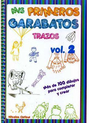 MIS PRIMEROS GARABATOS VOL.2 -TRAZOS-