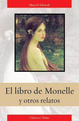 LIBRO DE MONELLE Y OTROS RELATOS (CLASICOS TOMO/EMPASTADO)