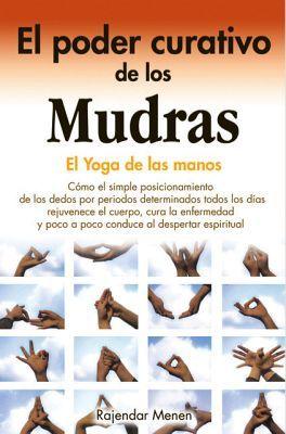 PODER CURATIVO DE LOS MUDRAS, EL