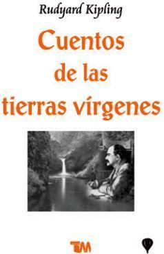 CUENTOS DE LAS TIERRAS VIRGENES