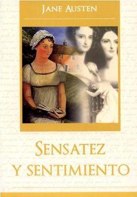 SENSATEZ Y SENTIMIENTO  (COL. GRANDES NOVELAS)