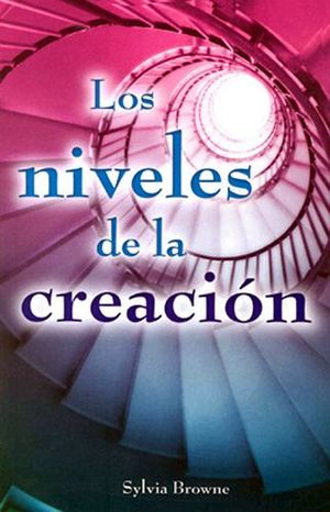 NIVELES DE LA CREACION, LOS