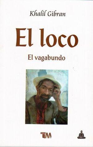 LOCO / EL VAGABUNDO