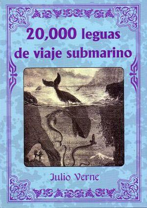 20,000 LEGUAS DE VIAJE SUBMARINO  (COL. LOS INMORTALES)