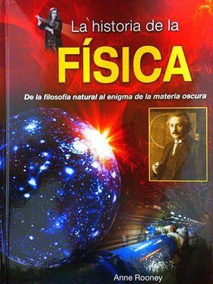 HISTORIA DE LA FISICA, LA