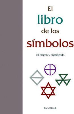 LIBRO DE LOS SIMBOLOS, EL  -COL. DTP/EMPASTADO-