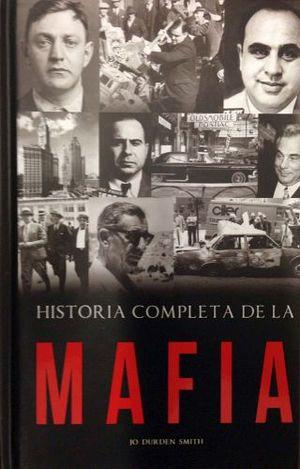 HISTORIA COMPLETA DE LA MAFIA   -COL. DTP/EMPASTADO-