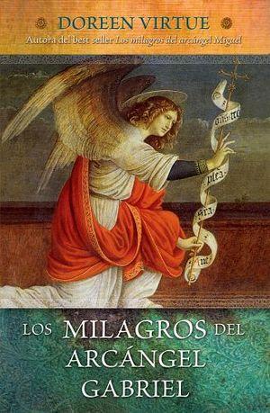 MILAGROS DEL ARCANGEL GABRIEL, LOS (EMPASTADO)
