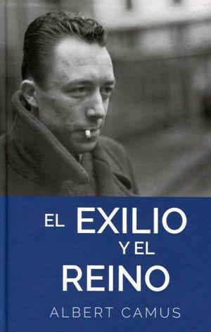EXILIO Y EL REINO, EL (EMPASTADO)