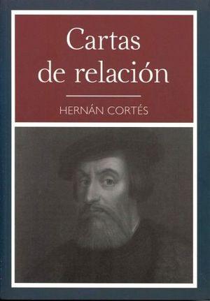 CARTAS DE RELACION (COL.NARRATIVA 48)